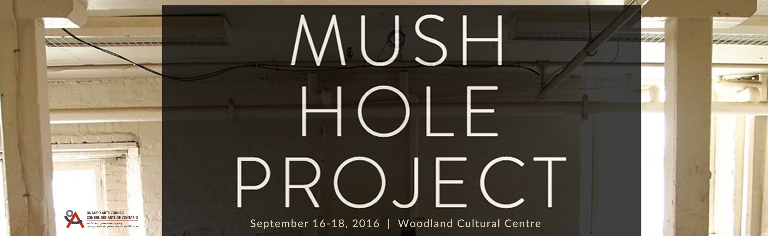 Mush hole slide